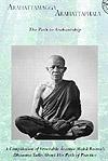 read more about the book: Arahattamagga Arahattaphala - The Path to Arahantship