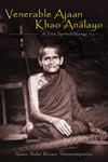 read more about the book: The Biography of Acharn Khao