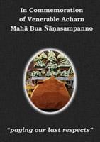 read more about the book: In Commemoration of Venerable Acharn Maha Bua Ñanasampanno